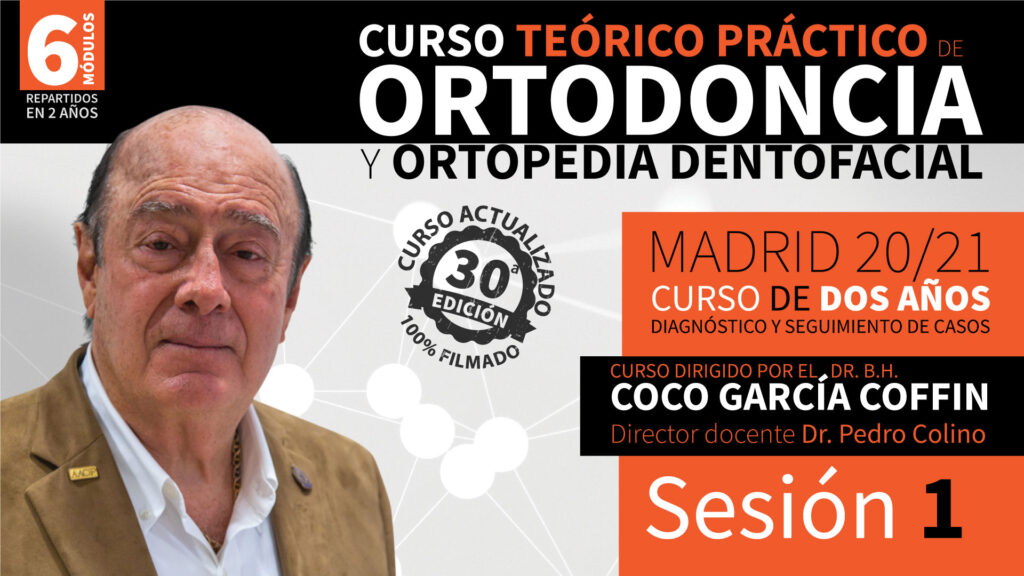 Curso Teórico Práctico de Ortodoncia y Ortopedia Dentofacial – Sesión 1