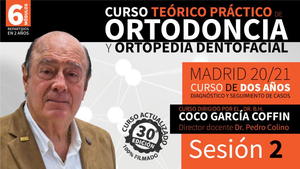 Curso Teórico Práctico de Ortodoncia y Ortopedia Dentofacial – Sesión 2