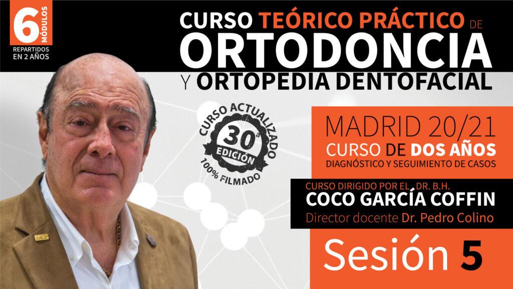 Curso Teórico Práctico de Ortodoncia y Ortopedia Dentofacial – Sesión 5